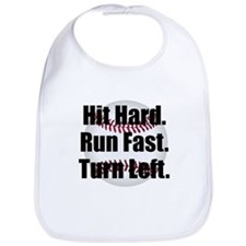 Hit Hard Run Fast Turn Left Bib