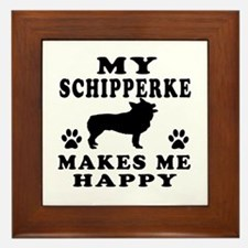 My Schipperke makes me happy Framed Tile