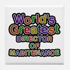 World's Greatest DIRECTOR OF MAINTENANCE Tile Coas