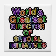 World's Greatest DIRECTOR OF SPECIAL INITIATIVES T