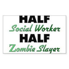 Half Social Worker Half Zombie Slayer Decal
