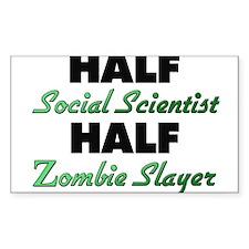 Half Social Scientist Half Zombie Slayer Decal