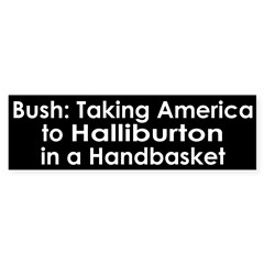 Bush, Halliburton in a Handbasket (sticker)