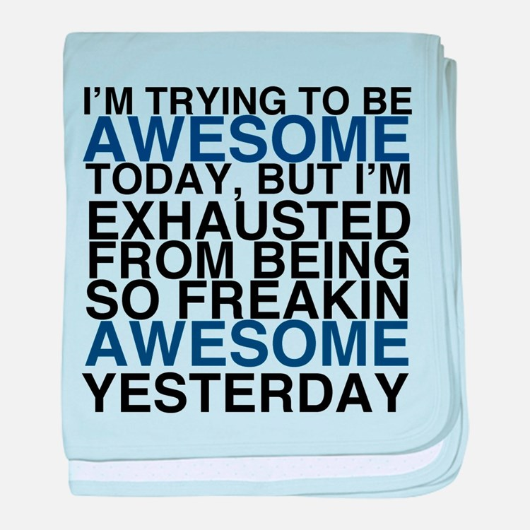 Im Awesome baby blanket