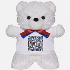 Im Awesome Teddy Bear