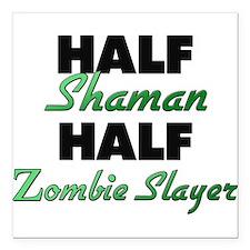 Half Shaman Half Zombie Slayer Square Car Magnet 3