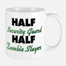 Half Security Guard Half Zombie Slayer Mugs