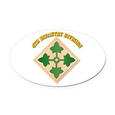SSI - 4th Infantry Division with text Oval Car Mag