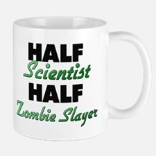 Half Scientist Half Zombie Slayer Mugs