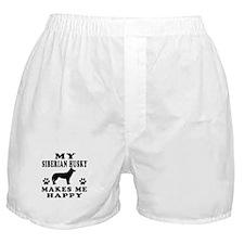 My Siberian Husky makes me happy Boxer Shorts
