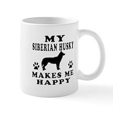 My Siberian Husky makes me happy Mug