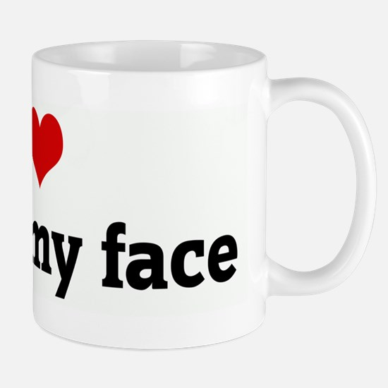 I Love jizz on my face Mug