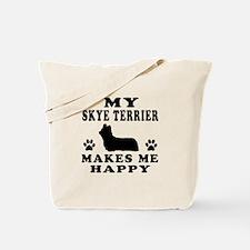 My Skye Terrier makes me happy Tote Bag