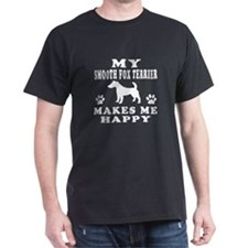 My Smooth Fox Terrier makes me happy T-Shirt