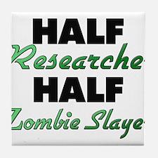 Half Researcher Half Zombie Slayer Tile Coaster