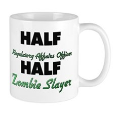 Half Regulatory Affairs Officer Half Zombie Slayer