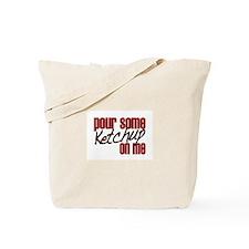Ketchup on Me Tote Bag