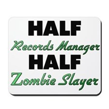 Half Records Manager Half Zombie Slayer Mousepad