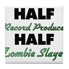 Half Record Producer Half Zombie Slayer Tile Coast
