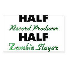 Half Record Producer Half Zombie Slayer Decal