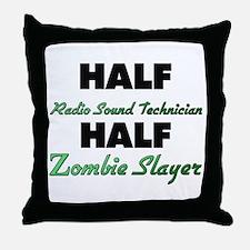 Half Radio Sound Technician Half Zombie Slayer Thr