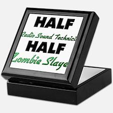 Half Radio Sound Technician Half Zombie Slayer Kee