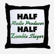 Half Radio Producer Half Zombie Slayer Throw Pillo