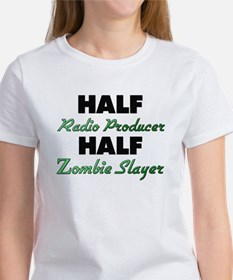 Half Radio Producer Half Zombie Slayer T-Shirt
