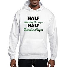 Half Quantity Surveyor Half Zombie Slayer Hoodie