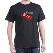 What's for Lunch? T-Shirt