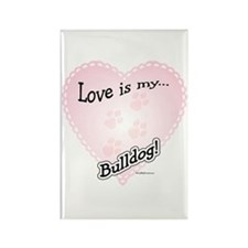 Love is my Bulldog Rectangle Magnet