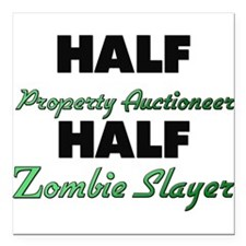 Half Property Auctioneer Half Zombie Slayer Square