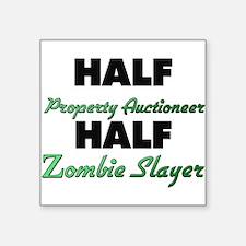 Half Property Auctioneer Half Zombie Slayer Sticke