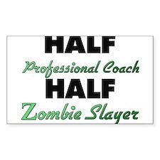 Half Professional Coach Half Zombie Slayer Decal