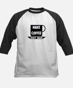 MAKE COFFEE - NOT WAR Kids Baseball Jersey