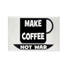 MAKE COFFEE - NOT WAR Rectangle Magnet