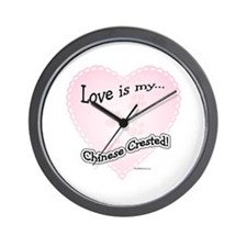 Love is my Chinese Crested Wall Clock