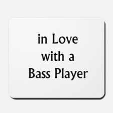 in love with bass Mousepad