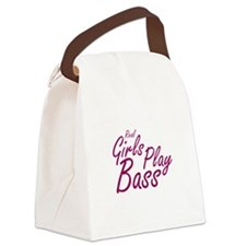real girls play bass Canvas Lunch Bag