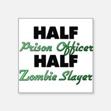 Half Prison Officer Half Zombie Slayer Sticker