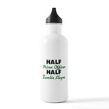 Half Prison Officer Half Zombie Slayer Water Bottl