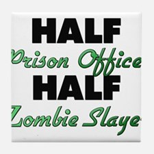 Half Prison Officer Half Zombie Slayer Tile Coaste