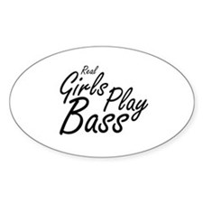 real girls play bass black Decal