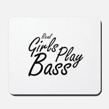 real girls play bass black Mousepad