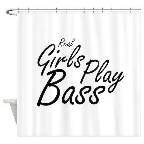 real girls play bass black Shower Curtain