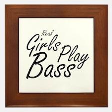 real girls play bass black Framed Tile