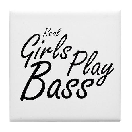real girls play bass black Tile Coaster