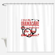 I Got My Obamacare Shower Curtain