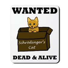 Schrodinger's Cat Mousepad