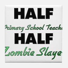Half Primary School Teacher Half Zombie Slayer Til